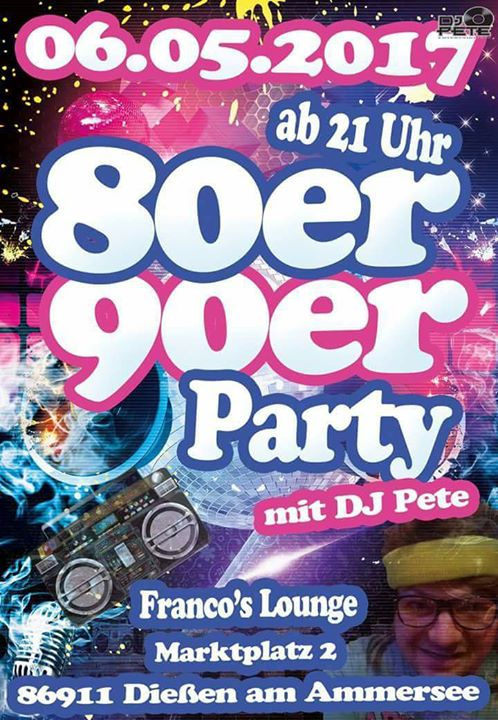06.05.2017 80er, 90er Party in Dießen am Ammersee